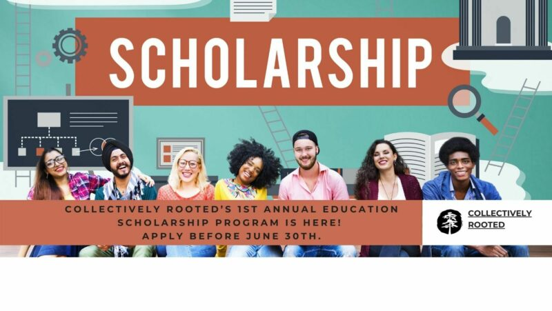 Collectively Rooted Scholarship Newsleter